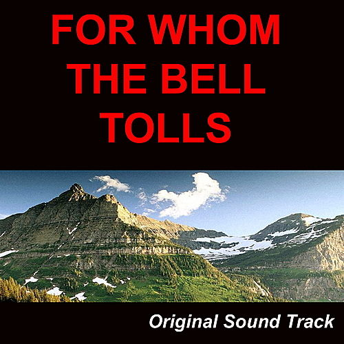 Play & Download For Who the Bell Tolls by Gary Cooper | Napster