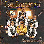Play & Download Dimelo De Frente by Cali Carranza | Napster