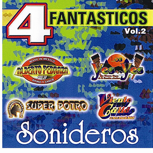 4 Fantasticos Sonideros, Vol. 2 by Various Artists