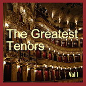 Play & Download The Greatest Tenors, Vol. 1 by Caruso | Napster