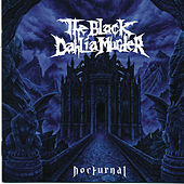 Play & Download Nocturnal by The Black Dahlia Murder | Napster