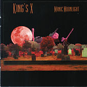 Play & Download Manic Moonlight by King's X | Napster