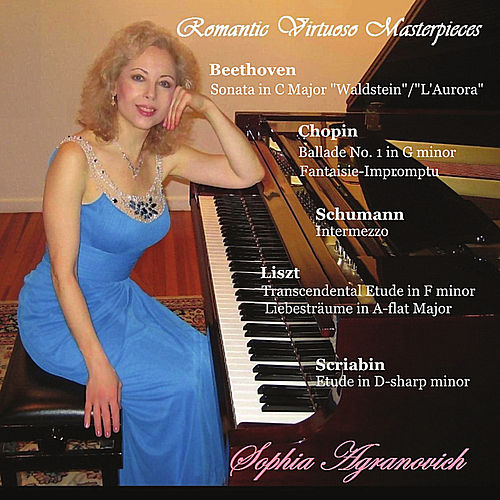 Play & Download Romantic Virtuoso Masterpieces by Sophia Agranovich | Napster