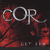 Play & Download Get Zen by COR | Napster