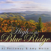 Play & Download High In The Blue Ridge by Al Petteway | Napster