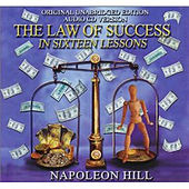 Play & Download The Law of Success in Sixteen Lessons (Original, Unabridged Edition 24 CD Set) by Napoleon Hill | Napster