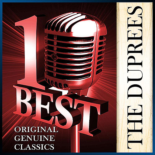 Play & Download Ten Best Series - The Duprees by The Duprees | Napster