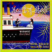 Heart of Steel by Doug Walker