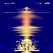 Harmonic Mantra by David Hykes