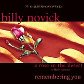 Play & Download A Rose In The Desert/Remembering You by Billy Novick | Napster