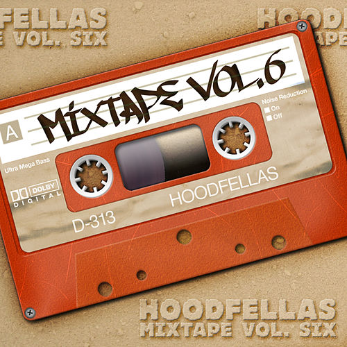 Mixtape Vol.6 by Hood Fellas