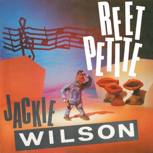 Reet Petite by Jackie Wilson