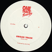 Play & Download Organ Track by John Daly | Napster