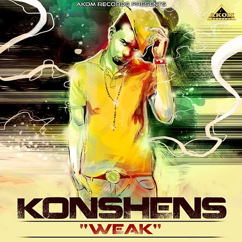Play & Download Weak by Various Artists | Napster