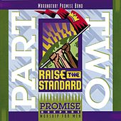 Play & Download Promise Keepers - Raise The Standard - Part Two by Maranatha! Promise Band | Napster