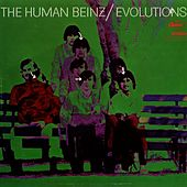 Play & Download Evolutions by The Human Beinz | Napster