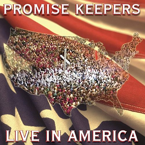 Play & Download Promise Keepers - Live In America by Maranatha! Promise Band | Napster