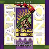 Play & Download Promise Keepers - Raise The Standard - Part One by Maranatha! Promise Band | Napster