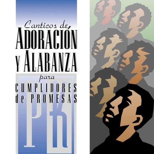Play & Download Canticos De Adoracion Y Alabanza Para Cumplidores De Promesa by Maranatha! Promise Band | Napster