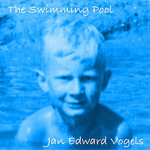 Play & Download The Swimming Pool by Jan Edward Vogels | Napster