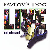 Live And Unleashed by Pavlov's Dog