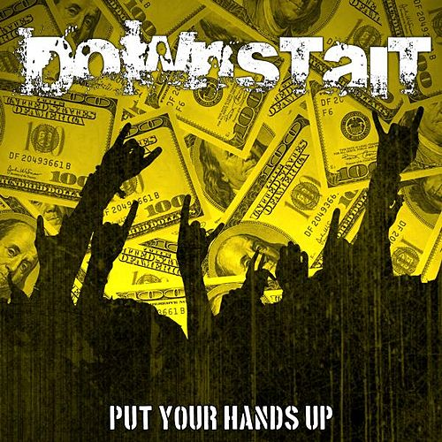 Play & Download Put Your Hands Up - Single by Downstait | Napster