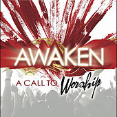 Play & Download A Call To Worship by Awaken | Napster