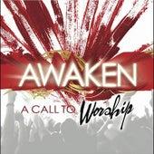 A Call To Worship by Awaken