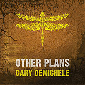 Play & Download Other Plans by Gary DeMichele | Napster