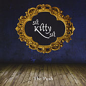 The Push by Sit Kitty Sit