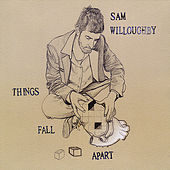Things Fall Apart by Sam Willoughby