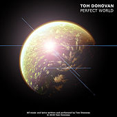 Play & Download Perfect World by Tom Donovan | Napster
