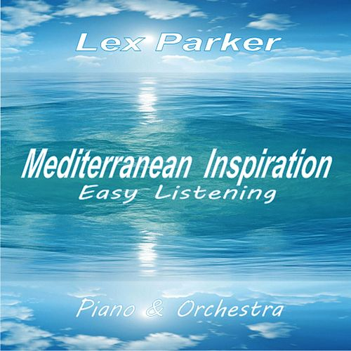 Play & Download Mediterranean Inspiration by Lex Parker | Napster