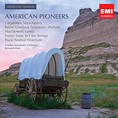 Play & Download American Classics: American Pioneers by London Symphony Orchestra | Napster