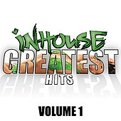 InHouse Greatest Hits - Volume 1 by Various Artists