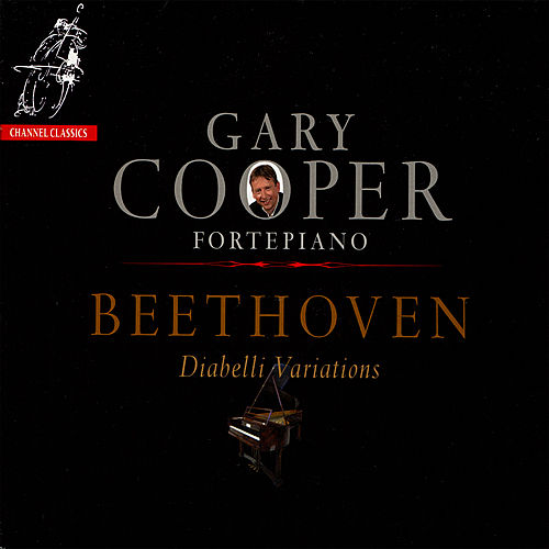 Play & Download Beethoven: Diabelli Variations by Gary Cooper | Napster