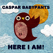 Play & Download Here I Am! by Caspar Babypants | Napster