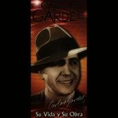 Play & Download Su Vida y Su Obra by Carlos Gardel | Napster