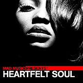 Mad Music Presents Heartfelt Soul von Various Artists