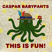 Play & Download This is Fun! by Caspar Babypants | Napster