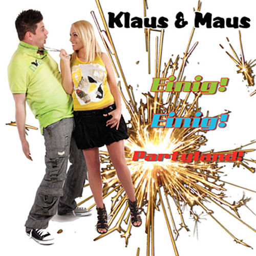 Play & Download Einig Einig Partyland by Klaus & Klaus | Napster