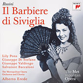 Play & Download Rossini: Il barbiere di Siviglia (Metropolitan Opera) by Various Artists | Napster