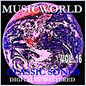 Musicworld - Classic Songs Vol. 16 by Various Artists