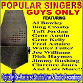 Play & Download Popular Singers - Guys Only by Various Artists | Napster