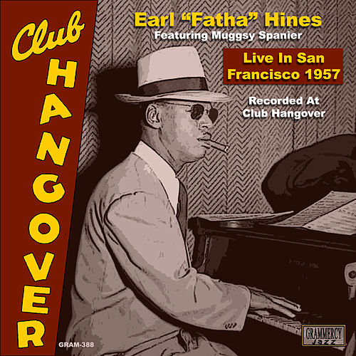 Live In San Francisco 1957 by Earl Fatha Hines
