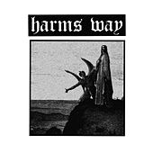 Harms Way by Harms Way