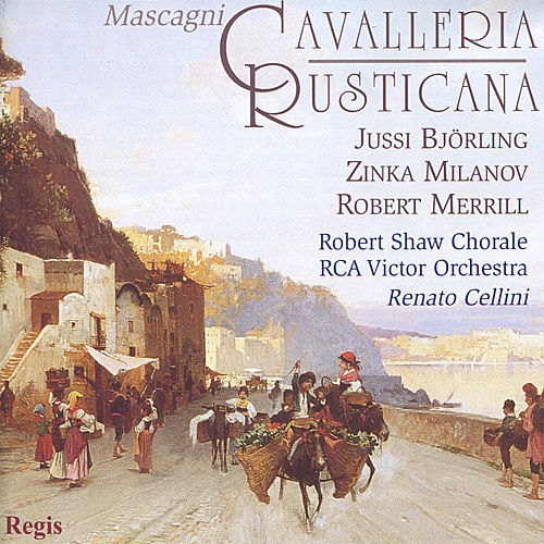 Play & Download Mascagni: Cavalleria Rusticana - 1953 by Zinka Milanov | Napster