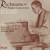 Rachmaninov: Piano Concerto No. 2 & 3 by Jorge Luis-Prats