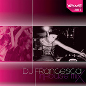 DJ Francesca - InHouse Mix by Various Artists