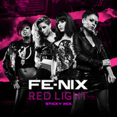 Play & Download Red Light (Sticky Mix) by Fenix | Napster